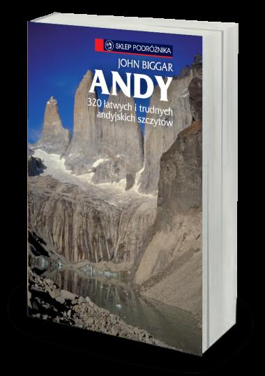 Andy 320 łatwych i trudnych andyjskich szczytów