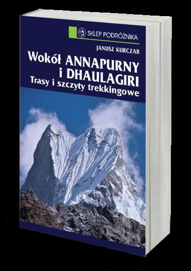 Wokół Annapurny i Dhaulagiri Trasy i szczyty trekkingowe