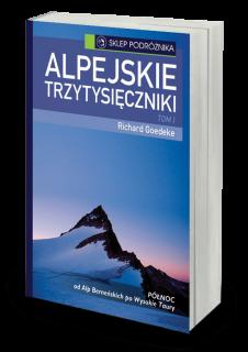 Alpejskie trzytysięczniki t. I