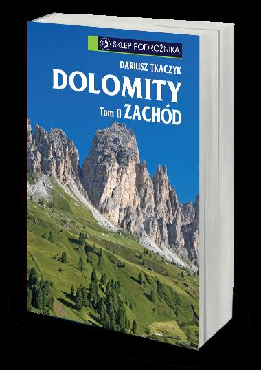 Dolomity t. II Zachód