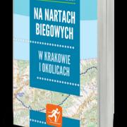 Na nartach biegowych w Krakowie i okolicach