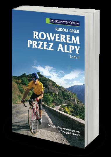 Rowerem przez Alpy t. II