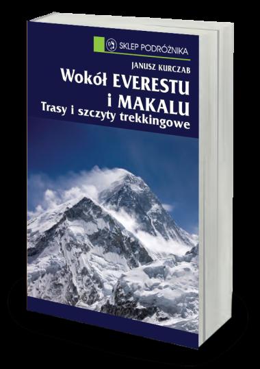 Wokół Everestu i Makalu Trasy i szczyty trekkingowe